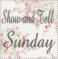 Show and tell sunday